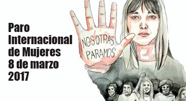 Paro Internacional de Mujeres 8 de marzo 2017