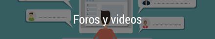 Foros y videos